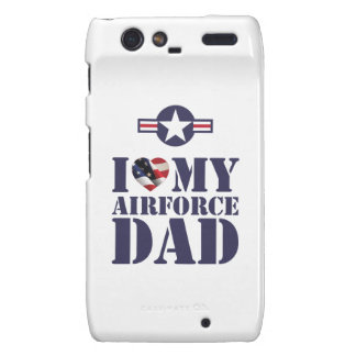 I LOVE MY AIRFORCE DAD DROID RAZR COVERS