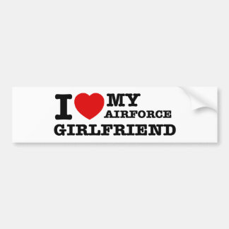 I love my Airforce girlfriend Bumper Stickers