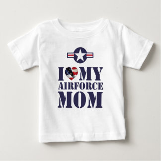 I LOVE MY AIRFORCE MOM BABY T-Shirt