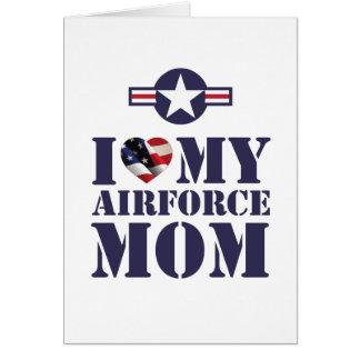 I LOVE MY AIRFORCE MOM CARD