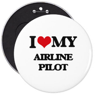 I love my Airline Pilot Button