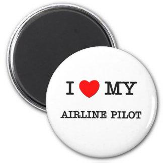 I Love My AIRLINE PILOT Magnet