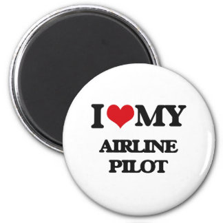 I love my Airline Pilot Magnets
