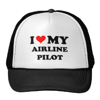 I Love My Airline Pilot Trucker Hat