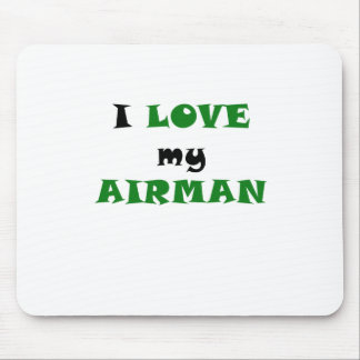 I Love my Airman Mouse Pad