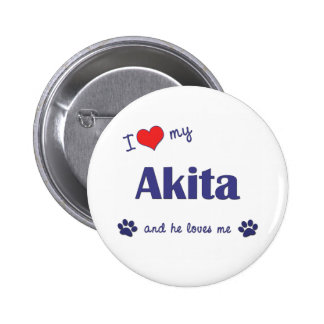 I Love My Akita (Male Dog) Buttons