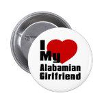 I Love My Alabamian Girlfriend 2 Inch Round Button