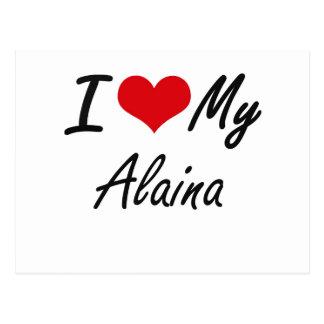 I love my Alaina Postcard