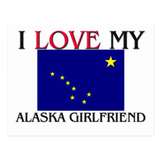I Love My Alaska Girlfriend Postcard
