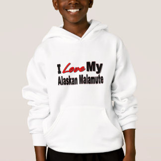 I Love My Alaskan Malamute Dog Merchandise Hoodie
