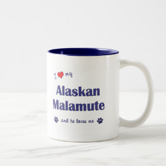 I Love My Alaskan Malamute (Male Dog) Mug
