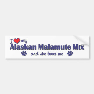 I Love My Alaskan Malamute Mix (Female Dog) Car Bumper Sticker