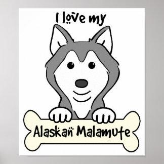 I Love My Alaskan Malamute Poster