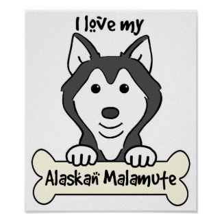 I Love My Alaskan Malamute Print
