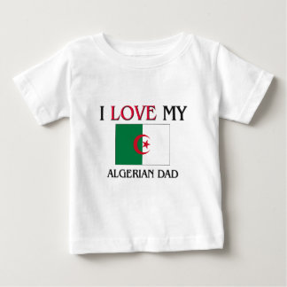 I Love My Algerian Dad Shirt