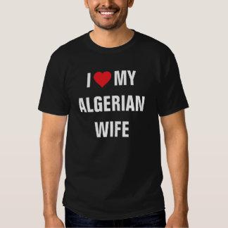 I love my Algerian Wife T-shirt