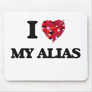 I Love My Alias Mouse Pad