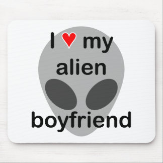 I love my alien boyfriend mouse pad