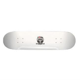 I love my alien boyfriend skateboard deck