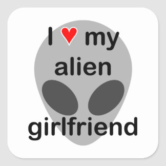 I love my alien girlfriend square sticker