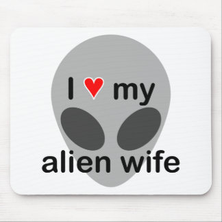 I love my alien wife mouse pad