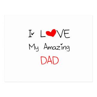 I Love My Amazing Dad Postcard