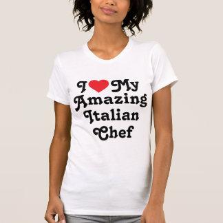I love my amazing italian chef T-Shirt
