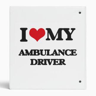 I love my Ambulance Driver Vinyl Binder