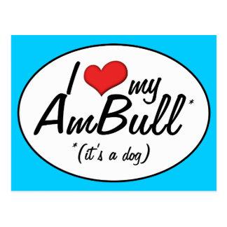 I Love My AmBull (It's a Dog) Postcard