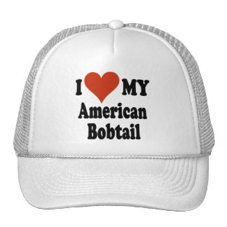 I Love My American Bobtail Cat Gifts and Apparel Trucker Hat