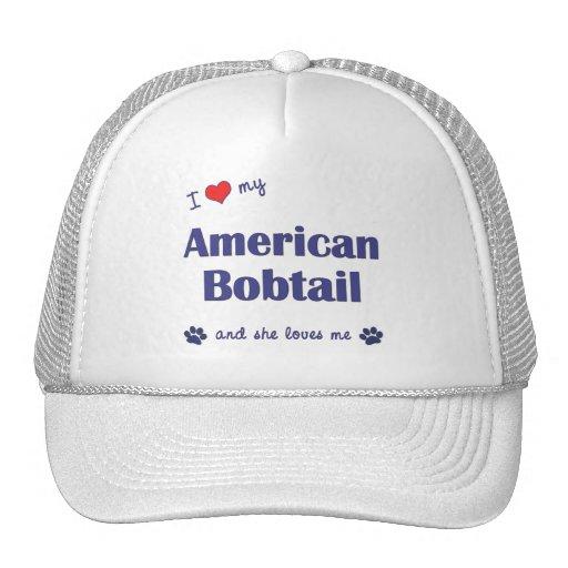 I Love My American Bobtail (Female Cat) Mesh Hat