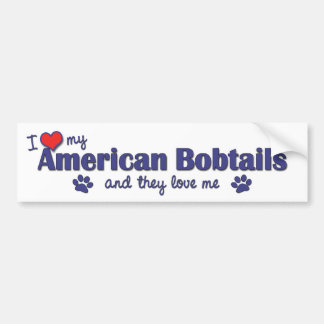 I Love My American Bobtails (Multiple Cats) Bumper Sticker