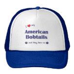 I Love My American Bobtails (Multiple Cats) Trucker Hat