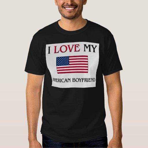 I Love My American Boyfriend Tee Shirts