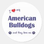 I Love My American Bulldogs (Many Dogs) Classic Round Sticker