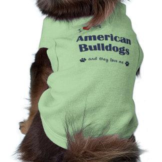 I Love My American Bulldogs (Multiple Dogs) Dog Tshirt