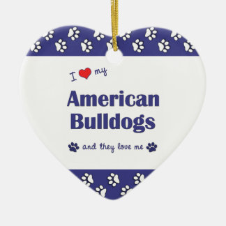 I Love My American Bulldogs (Multiple Dogs) Double-Sided Heart Ceramic Christmas Ornament