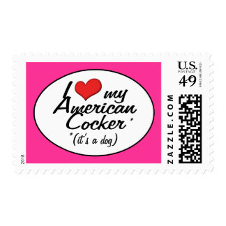 I Love My American Cocker (It's a Dog) Postage Stamps