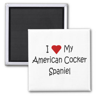 I Love My American Cocker Spaniel Dog Lover Gifts Magnet
