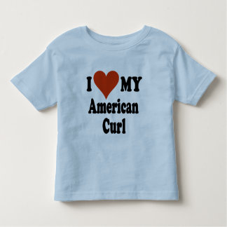 I Love My American Curl Cat Gifts and Apparel Toddler T-shirt