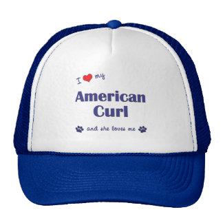 I Love My American Curl (Female Cat) Trucker Hat