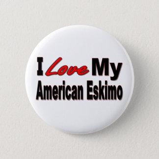 I Love My American Eskimo Dog Merchandise Button