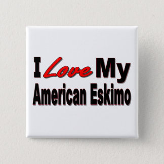 I Love My American Eskimo Dog Merchandise Pinback Button