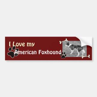 I love my American Foxhound Bumper Sticker Car Bumper Sticker