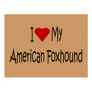 I Love My American Foxhound Dog Lover Gifts Postcard