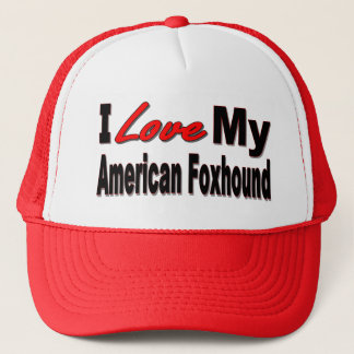 I Love My American Foxhound Dog Merchandise Trucker Hat