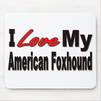 I Love My American Foxhound Dog Mousepad Mouse Pad