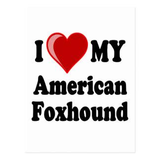 I Love My American Foxhound Dog Postcard
