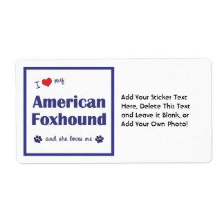I Love My American Foxhound (Female Dog) Label