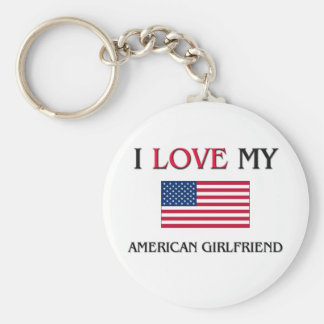 I Love My American Girlfriend Keychain
